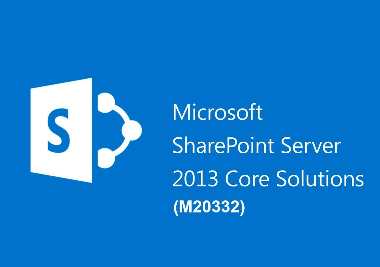 Планирование, развертывание и конфигурирование расширенных возможностей Microsoft SharePoint Server 2013 (M20332)