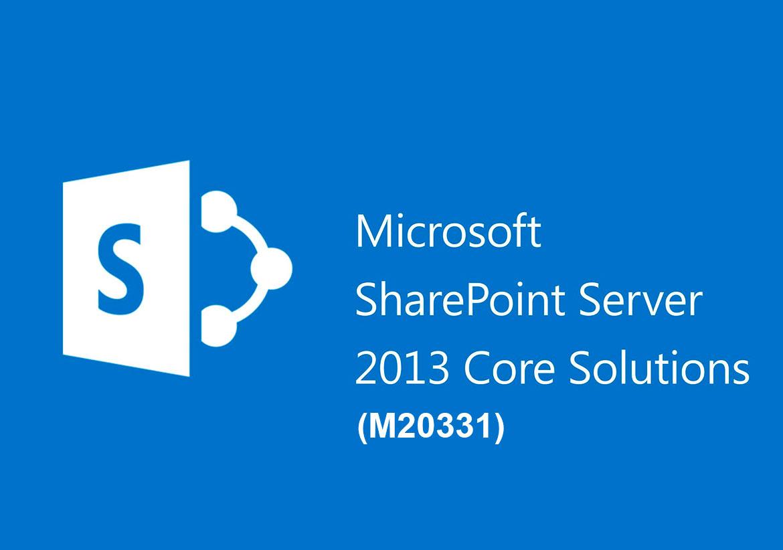 Планирование, развертывание и конфигурирование основного функционала Microsoft SharePoint Server 2013 (M20331)