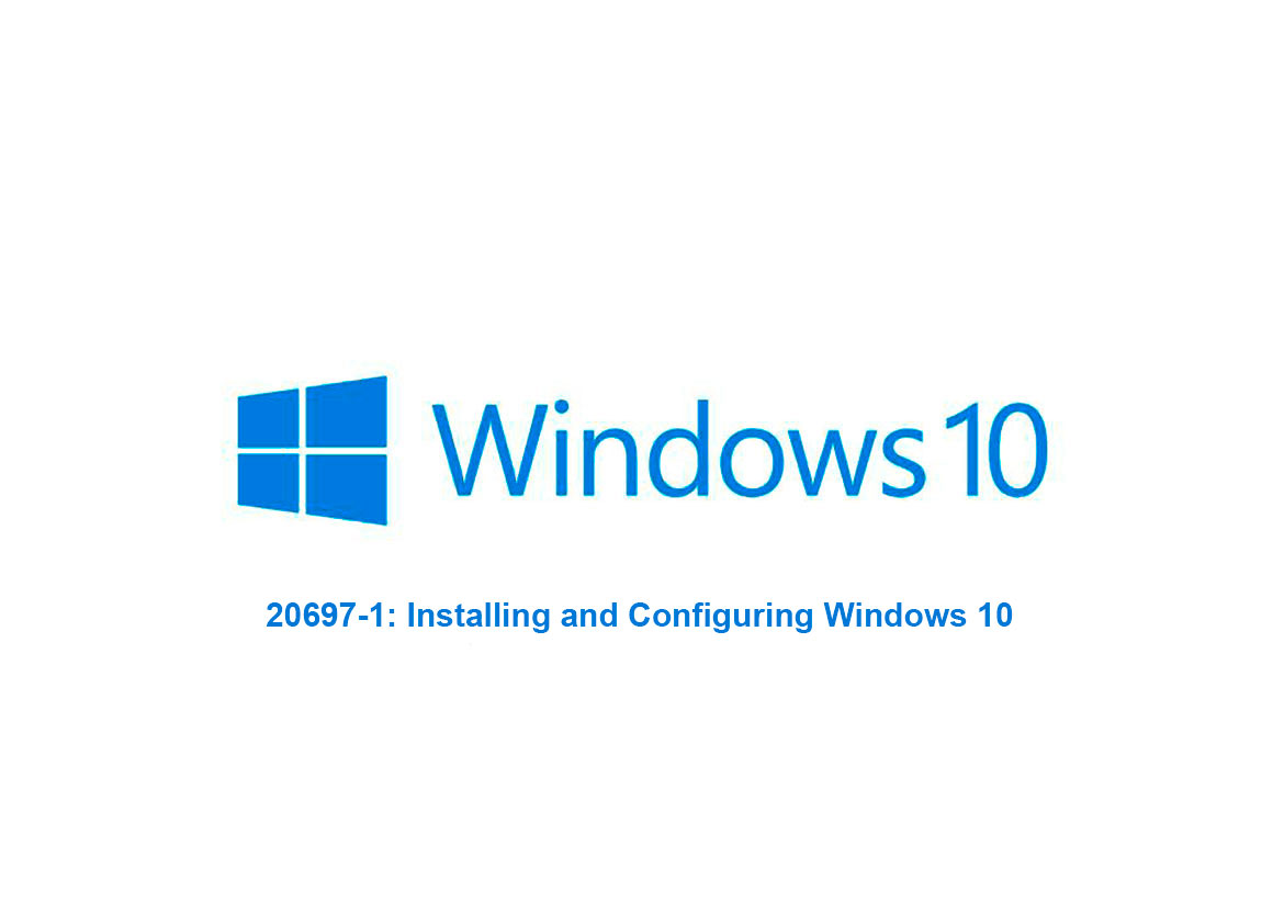 Установка и настройка Windows 10 (20697-1: Installing and Configuring Windows 10)