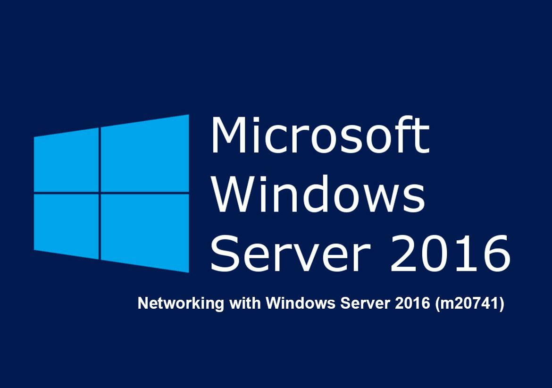 Настройка сети в Windows Server 2016 Networking with Windows Server 2016 (m20741)